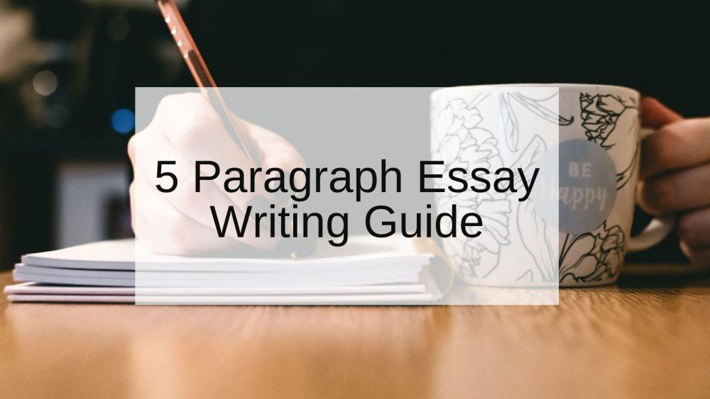 5 Paragraph Essay topics