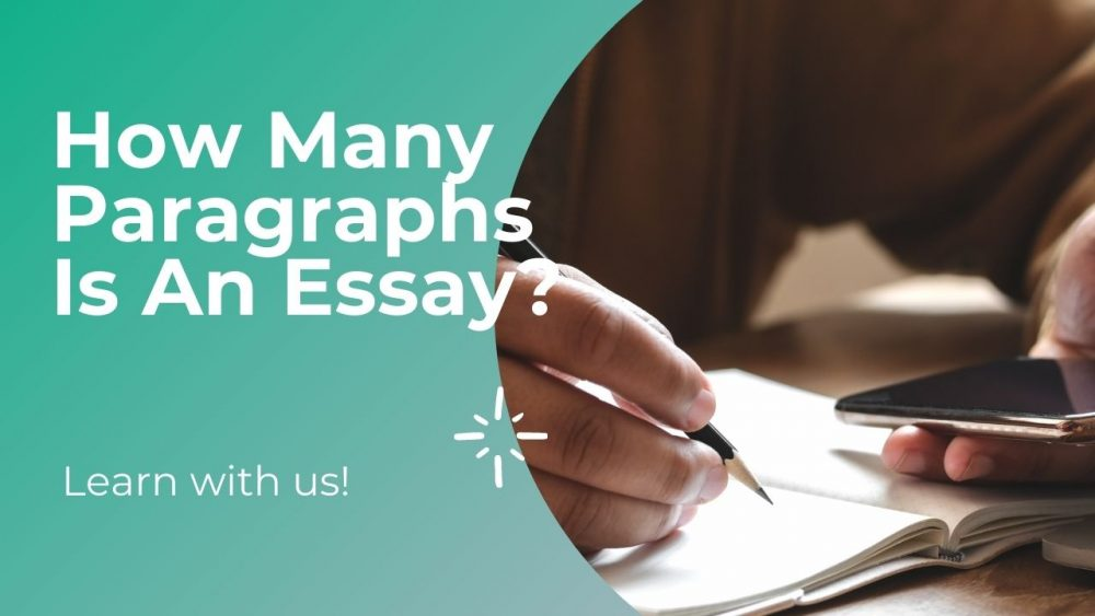 How Many Paragraphs Is An Essay