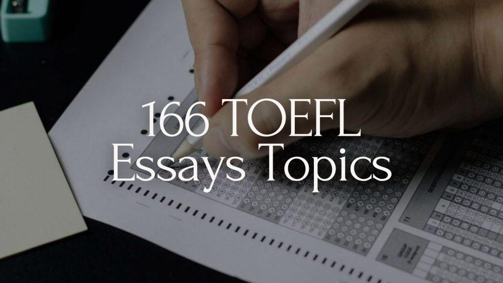 toefl essays topics